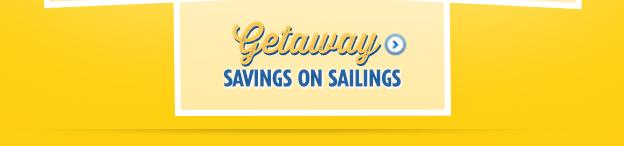 Getaway - Savings On Sailings