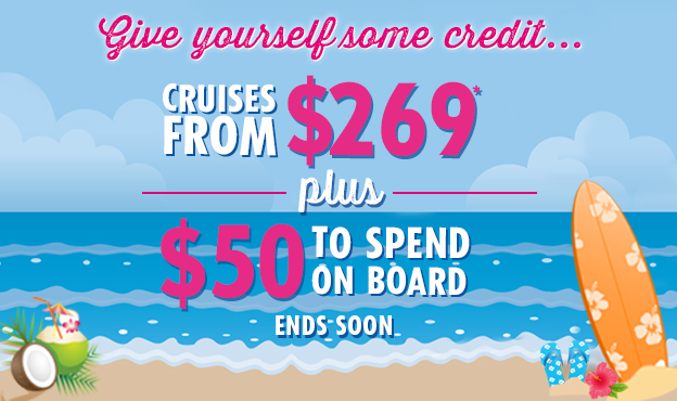 CRUISES FROM $269